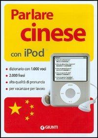 (NUOVO o USATO) Parlare cinese con Ipod. Con CD ROM