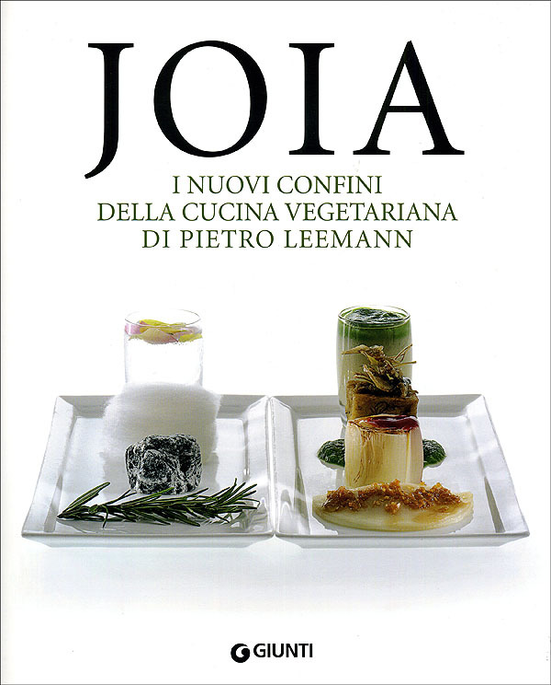 Joia. I nuovi confini della cucina vegetariana