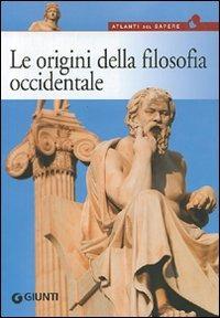 (NUOVO o USATO) Le origini della filosofia. Da Talete a Democrito,..