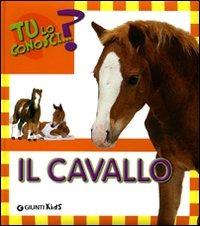 (NUOVO o USATO) Il cavallo. Ediz. illustrata