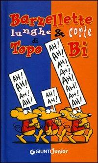 (NUOVO o USATO) Barzellette lunghe e corte di Topo Bi