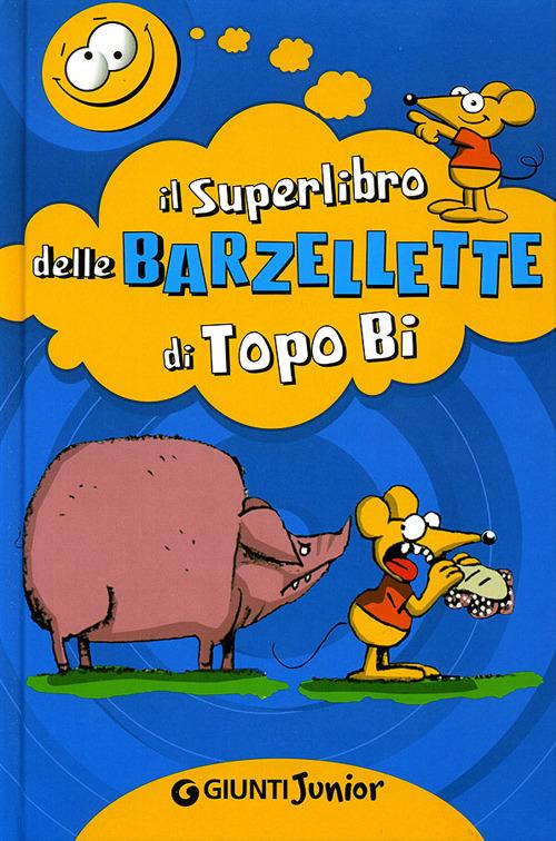 (NUOVO o USATO) Il superlibro delle barzellette di Topo Bi