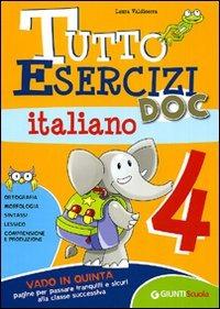 Tutto esercizi DOC. Italiano. Per la Scuola elementare. Vol. 4