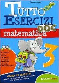 Tutto esercizi DOC. Matematica. Per la Scuola elementare. Vol. 3