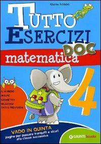 Tutto esercizi DOC. Matematica. Per la Scuola elementare. Vol. 4