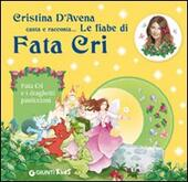 Fata Cri e i draghetti pasticcioni. Ediz. illustrata. Con CD Audio