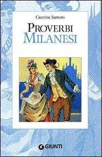 (NUOVO o USATO) Proverbi milanesi