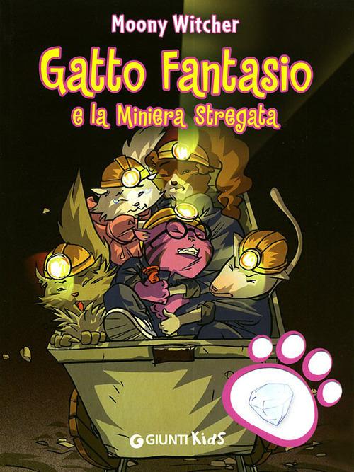 (NUOVO o USATO) Gatto Fantasio e la miniera stregata. Ediz. illustrata