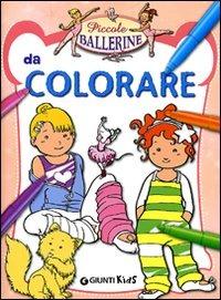 Piccole ballerine da colorare. Ediz. illustrata