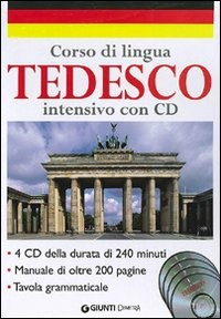 Corso di lingua. Tedesco intensivo. Con 4 CD Audio