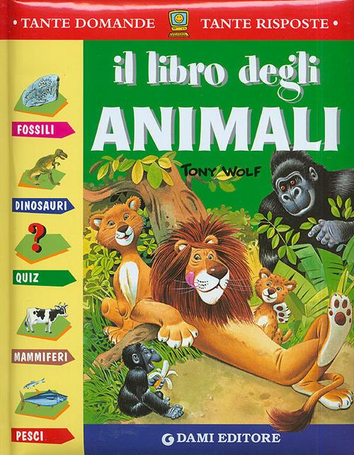 (NUOVO o USATO) Il libro degli animali