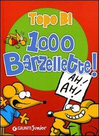 (NUOVO o USATO) 1000 barzellette. Topo Bi