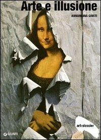 Arte e illusione. Ediz. illustrata