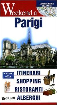 (NUOVO o USATO) Parigi. Itinerari, shopping, ristoranti, alberghi