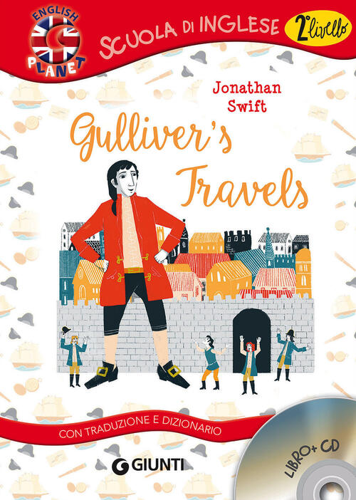 Gullivers Travels Con Traduzione E Dizionario Con Cd Audio