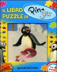 Il libro puzzle di Pingu. Ediz. illustrata. Con 4 puzzle