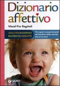 Dizionario affettivo adulto bambino bambino adulto