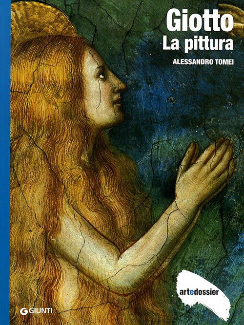 Giotto. La pittura. Ediz. illustrata
