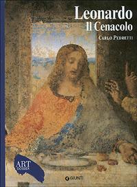 Leonardo. Il Cenacolo. Ediz. illustrata