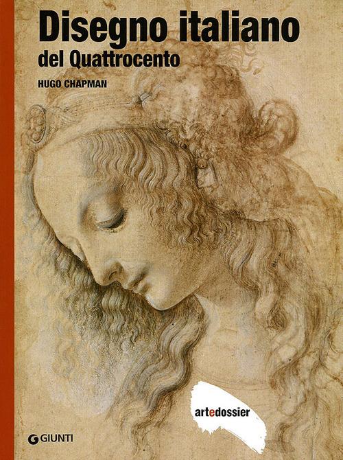 Disegno italiano del Quattrocento. Ediz. illustrata