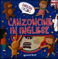 Canzoncine in inglese. Ediz. illustrata. Con CD Audio