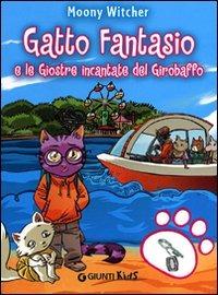 (NUOVO o USATO) Gatto Fantasio e le giostre incantate del Girobaffo