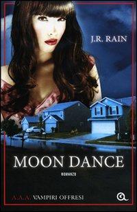 (NUOVO o USATO) Moon dance. A.A.A. Vampiri offresi