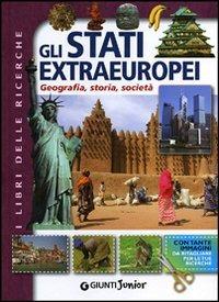 (NUOVO o USATO) Gli stati extraeuropei. Geografia, storia, società