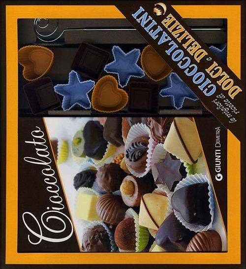 Cioccolato. Le migliori ricette di cioccolatini, dolci e delizie. ..