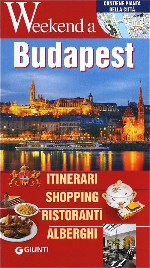 (NUOVO o USATO) Budapest. Itinerari, shopping, ristoranti, alberghi