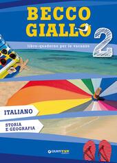 Becco giallo. Italiano, storia e geografia. Vol. 2 Libro - Libraccio.it