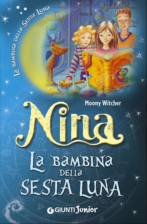 Nina la bambina della Sesta Luna. Ediz. illustrata