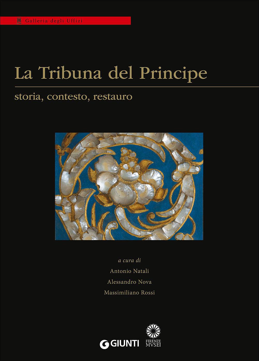 Image of La Tribuna del Principe: storia, contesto, restauro. Colloquio int..