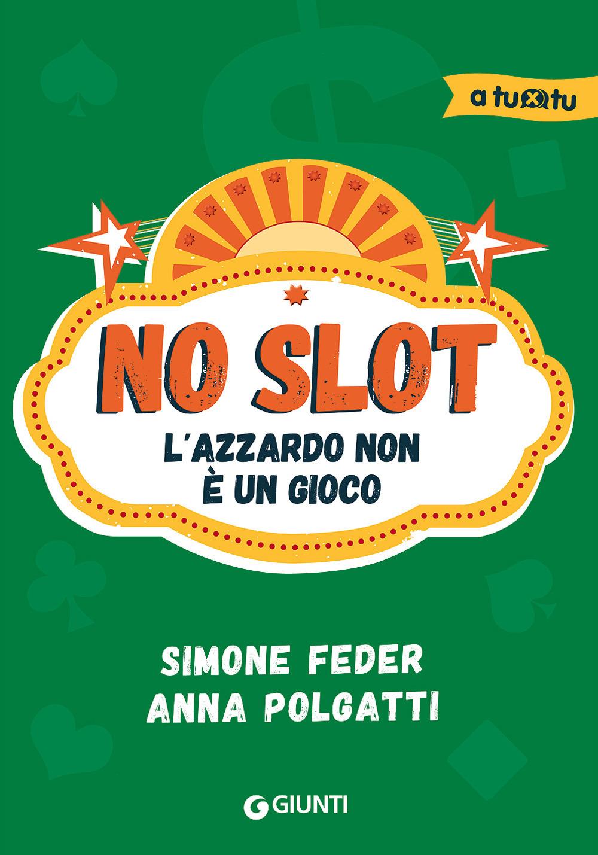 Image of No slot. L'azzardo non è un gioco