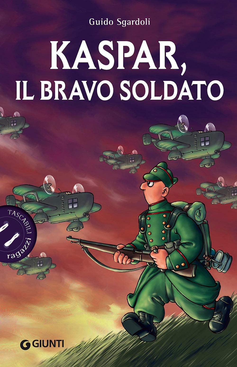 Kaspar, il bravo soldato
