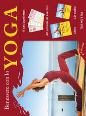 Benessere con lo yoga. Con CD-Audio