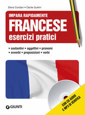Francese. Esercizi pratici. Con CD Audio formato MP3