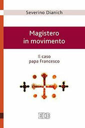 Magistero in movimento. Il caso papa Francesco