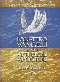 I quattro Vangeli e gli Atti degli apostoli. Audiolibro. CD Audio ..