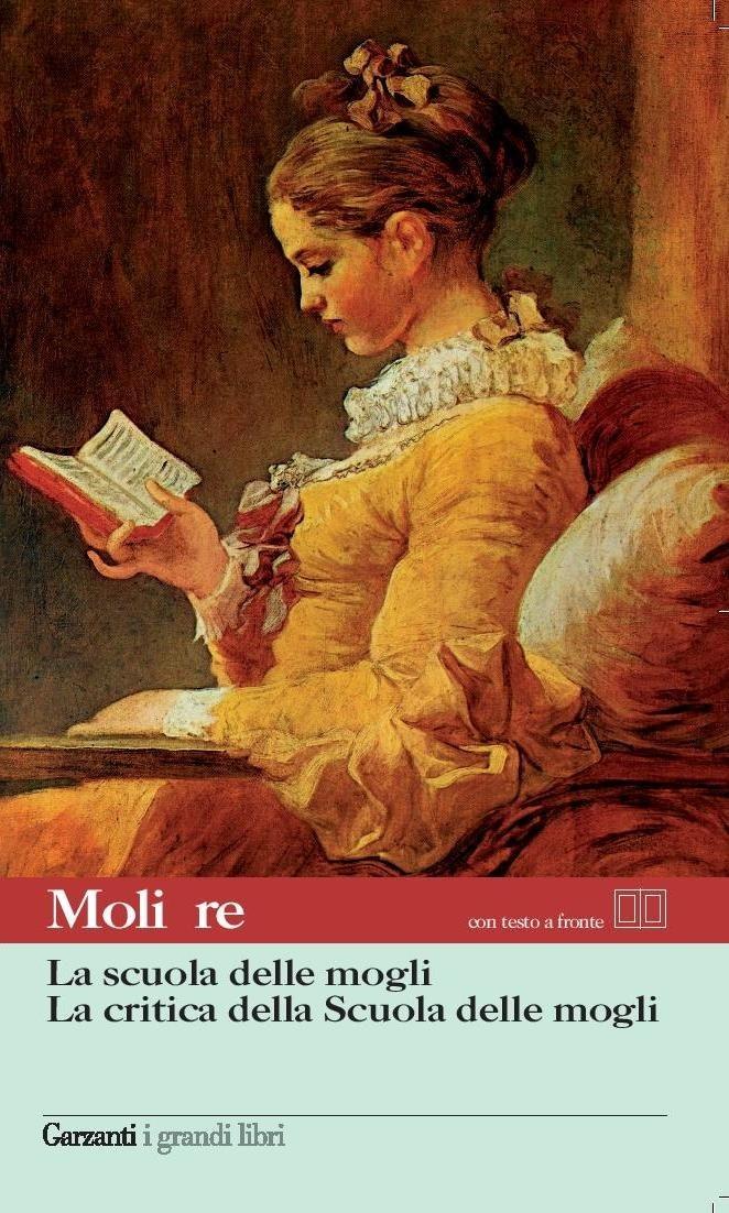 Image of (NUOVO o USATO) La scuola delle mogli-La critica della scuola dell..