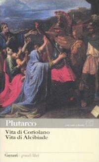 (NUOVO o USATO) Vita di Coriolano Vita di Alcibiade. Testo greco a..
