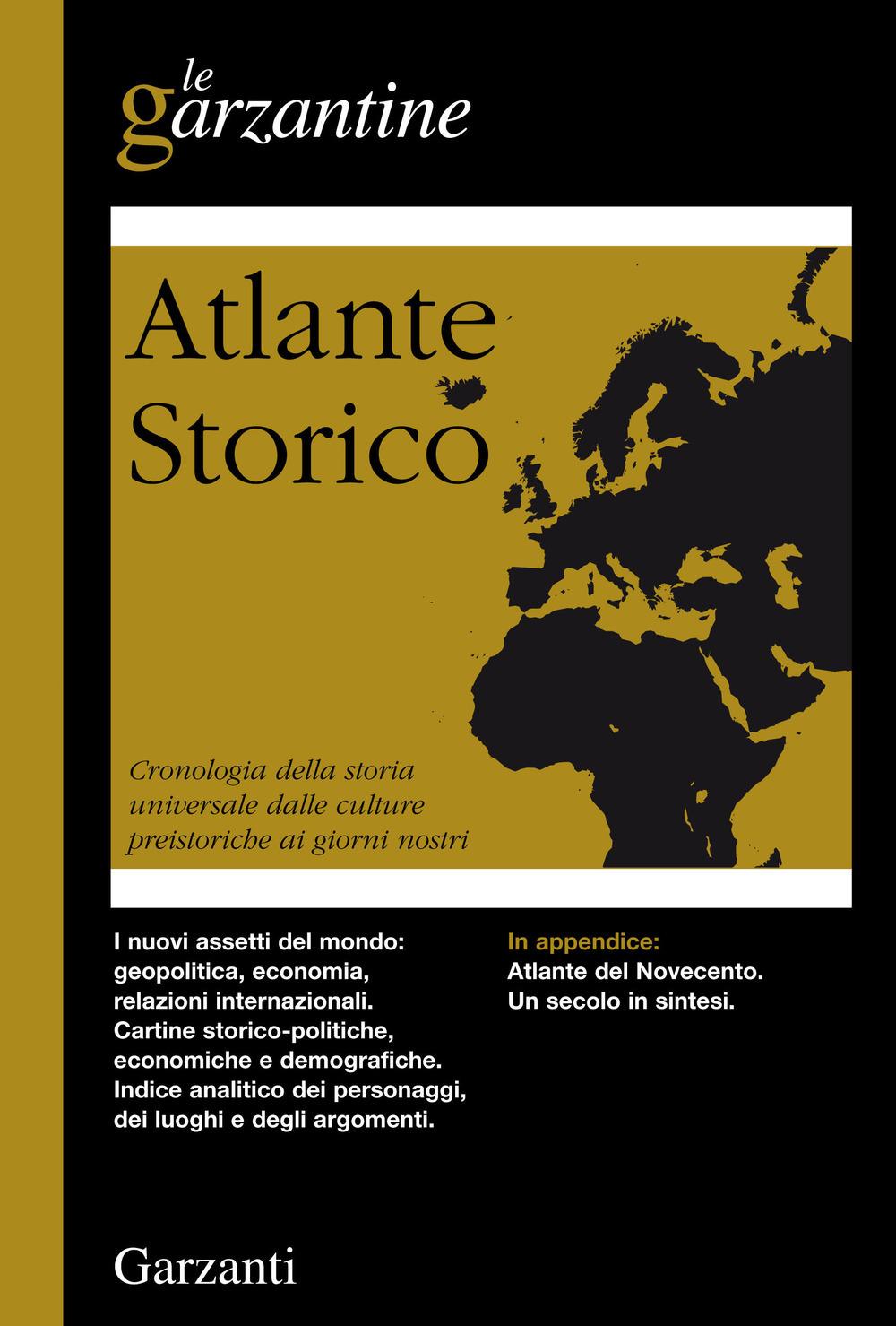 Atlante storico. Cronologia della storia universale dalle culture ..
