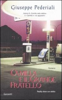 (NUOVO o USATO) Camilla e il Grande Fratello