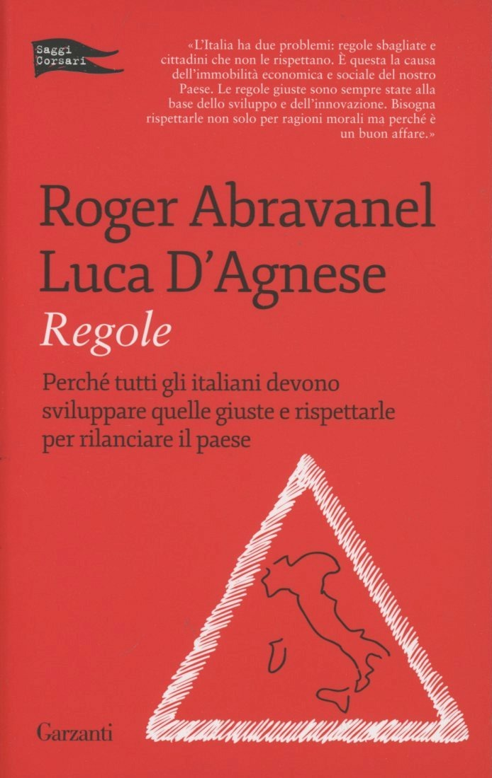 (NUOVO o USATO) Regole. Perché tutti gli italiani devono sviluppar..