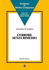 L' errore senza rimedio. La trama di un dialogo fra common law e civil law in tema di ignorantia iuris, pagamento indebito e difesa dello status quo