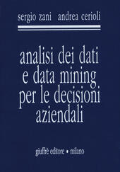 Analisi dei dati e data mining per le decisioni aziendali