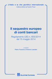 Il sequestro europeo di conti bancari  Libro - Libraccio.it