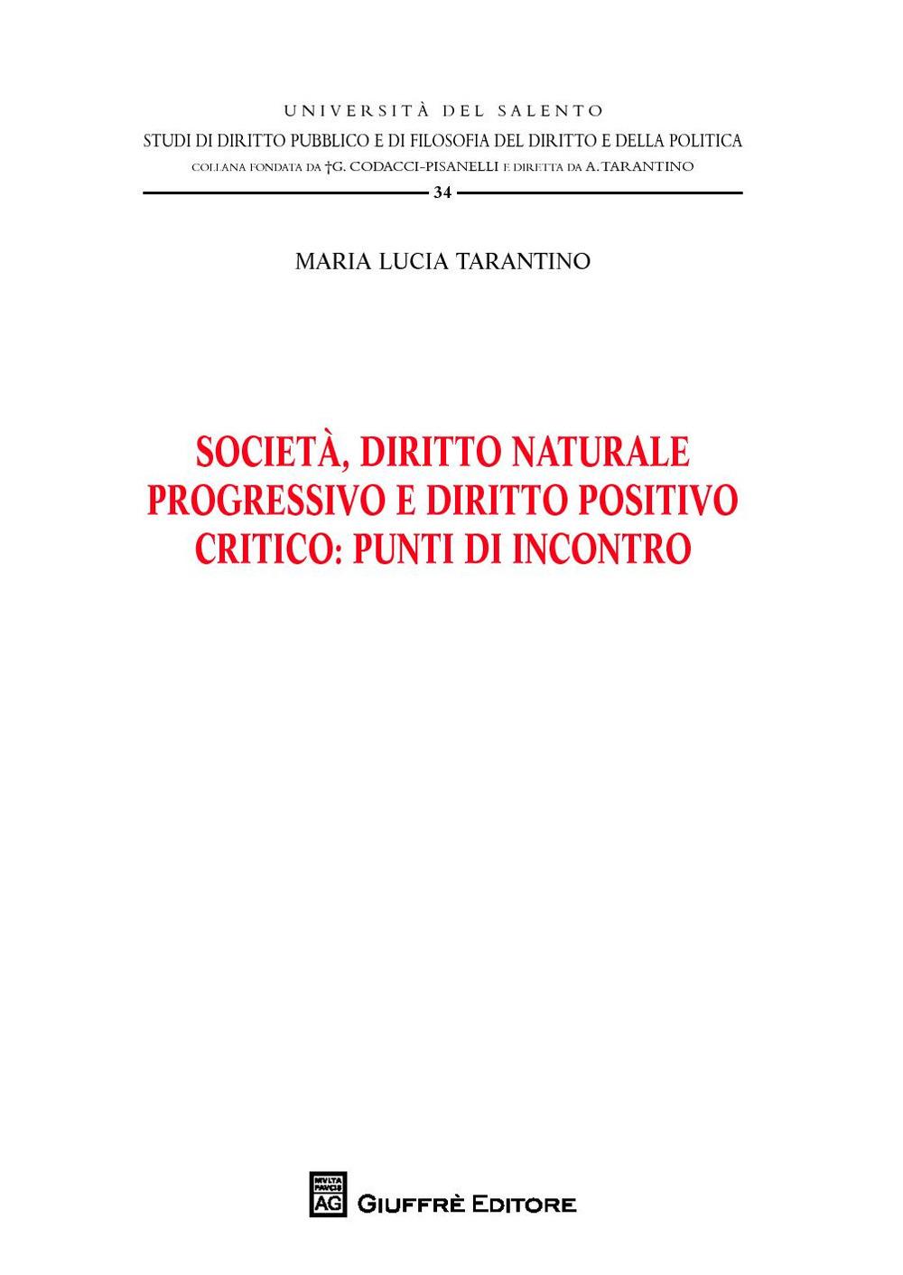 Image of Società, diritto naturale progressivo e diritto positivo critico:..