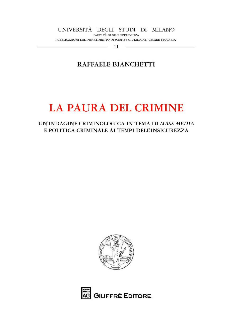 Image of La paura del crimine. Un'indagine criminologica in tema di mass me..