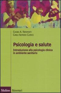 Image of Psicologia e salute. Introduzione alla psicologia clinica in ambit..